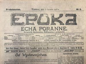 Pismo Epoka, którego redaktorem od 3 czerwca 1907 był Włodzimierz Mazurkiewicz